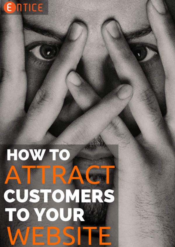 how to attract customers to your website
