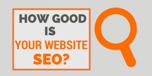How Good is Your Website SEO?