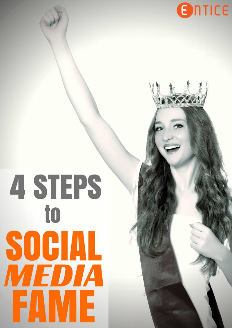 4 steps to social media fame