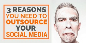 3 Reasons You Need To Outsource Your Social Media #smallbiz