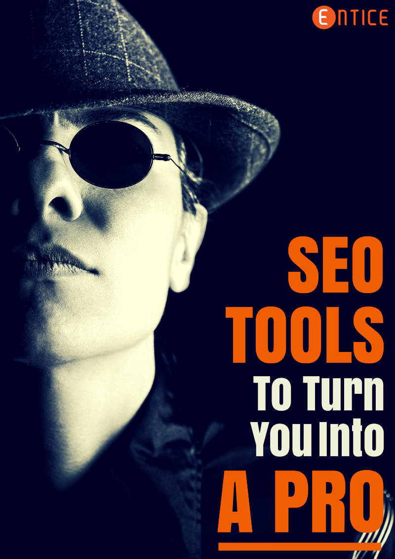 SEO Tools To Help Turn You Into A Pro