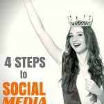 Four Steps to Social Media Fame for Your Business