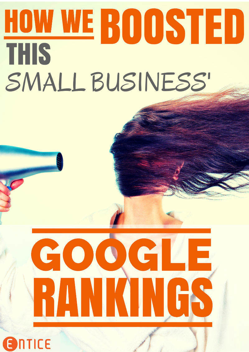 How We Boosted the Google Rankings of This Small Business (in Less Than a Month)