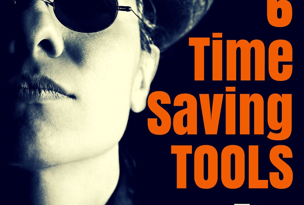 6 Time-Saving Tools for Solopreneurs